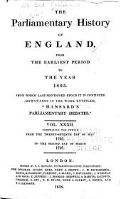 "Cobbett's Parliamentary History of England: From the Norman Conquest, in 1066, to the Year, 1803. From which Last-mentioned Epoch it is Continued Downwards in the Work Entitled: ""Cobbett's Parliamentary Debates""., Volume 32"
