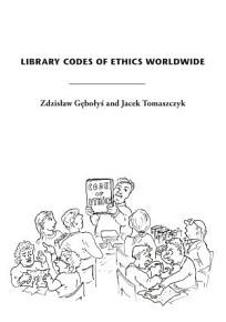 Library Codes of Ethics Worldwide PDF