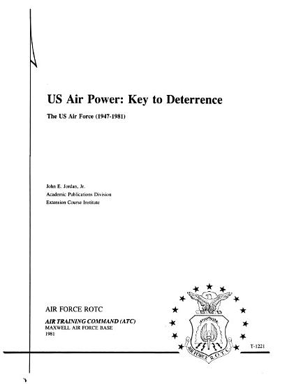 US Air Power  Key to Deterrence PDF