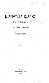 L'Apostata Gavazzi in Lucca nel marzo del 1868. Seconda edizione