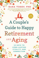 A Couple s Guide to Happy Retirement