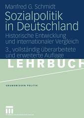 Sozialpolitik in Deutschland: Historische Entwicklung und internationaler Vergleich, Ausgabe 3