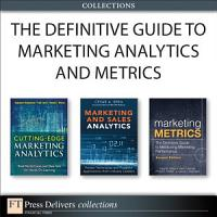 The Definitive Guide to Marketing Analytics and Metrics  Collection  PDF