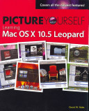 Picture Yourself Learning Mac OS X 10 5 Leopard PDF
