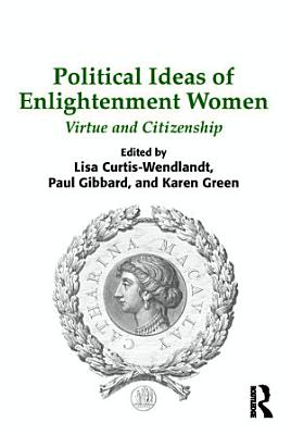 Political Ideas of Enlightenment Women PDF