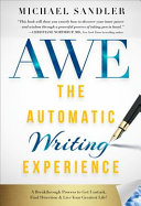 The Automatic Writing Experience (A. W. E. ).