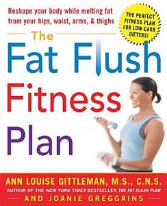 The Fat Flush Fitness Plan PDF
