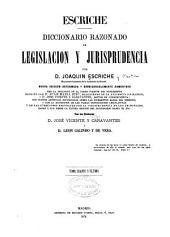 Diccionario razonado de legislación y jurisprudencia: Volumen 4