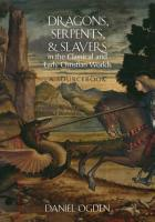 Dragons  Serpents  and Slayers in the Classical and Early Christian Worlds PDF