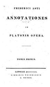 Annotationes in Platonis opera ...