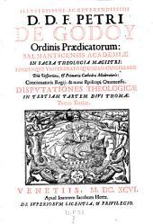 Disputationes theologicae in divum Thomam (etc.)