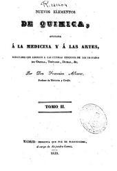 Nuevos elementos de química: aplicada a al medicina y a las artes : redactado con arreglo a las ultimas ediciones de los tratados de Orfila, Thenard, Dumas,etc..