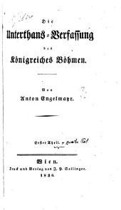 Die Unterthans-Verfassung des Königreiches Böhmen: Band 2