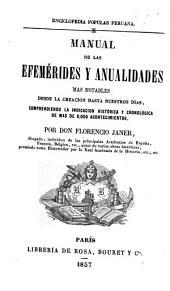 Manual de las efeméridas y anualidades más notables desde la creación hasta nuestros días: comprendiendo la indicación histórica y cronológica de más de 9,000 acontecimientos