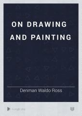 On Drawing and Painting
