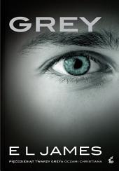 """Grey: """"Pięćdziesiąt twarzy Greya"""" oczmi Christiana"""