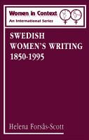 Swedish Women s Writing 1850 1995 PDF