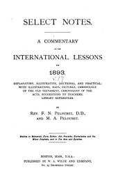 Select Notes: A Commentary on the International Lessons, Volume 19