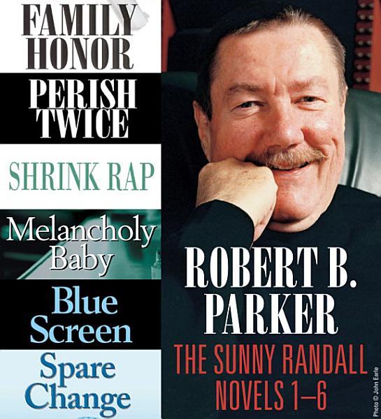 Download Robert B  Parker  The Sunny Randall Novels 1 6 Book
