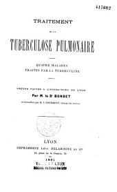 Traitement de la tuberculose pulmonaire: quatre malades traités par la tuberculine