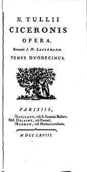 M. Tullii Ciceronis opera