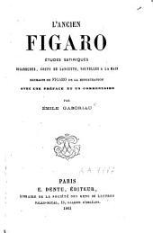 L'ancien Figaro: extraits du Figaro de la Restauration