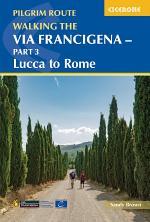 Walking the Via Francigena pilgrim route - Part 3