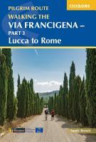 Walking the Via Francigena Pilgrim Route   Part 3 PDF
