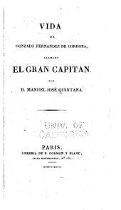 Vida de Gonzalo Fernandez de Cordoba: llamado el Gran capitan