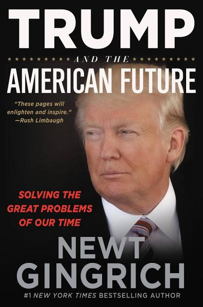 Download Trump and the American Future Book
