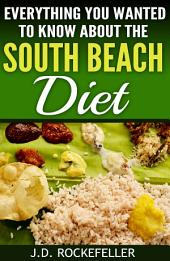Everything You Wanted to Know About The South Beach Diet