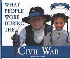 What People Wore During the Civil War PDF