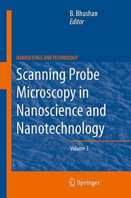 Scanning Probe Microscopy in Nanoscience and Nanotechnology 3 PDF