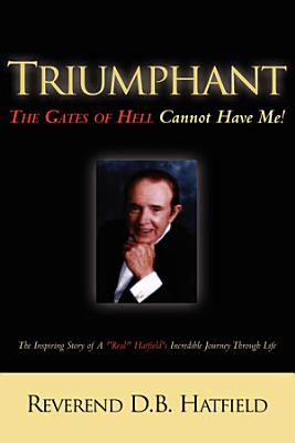 Triumphant the Gates of Hell Cannot Have Me  PDF