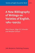 A New Bibliography of Writings on Varieties of English, 1984-1992/3