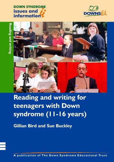 Reading and Writing Development for Teenagers with Down Syndrome  11 16 Years  PDF
