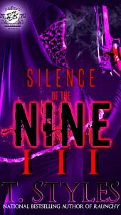 Silence of The Nine 3 (The Cartel Publications Presents): Volume 3