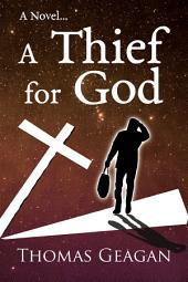 A Thief for God