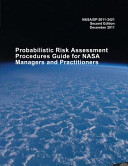 Probabilistic Risk Assessment Procedures Guide for NASA Managers and Practitioners PDF