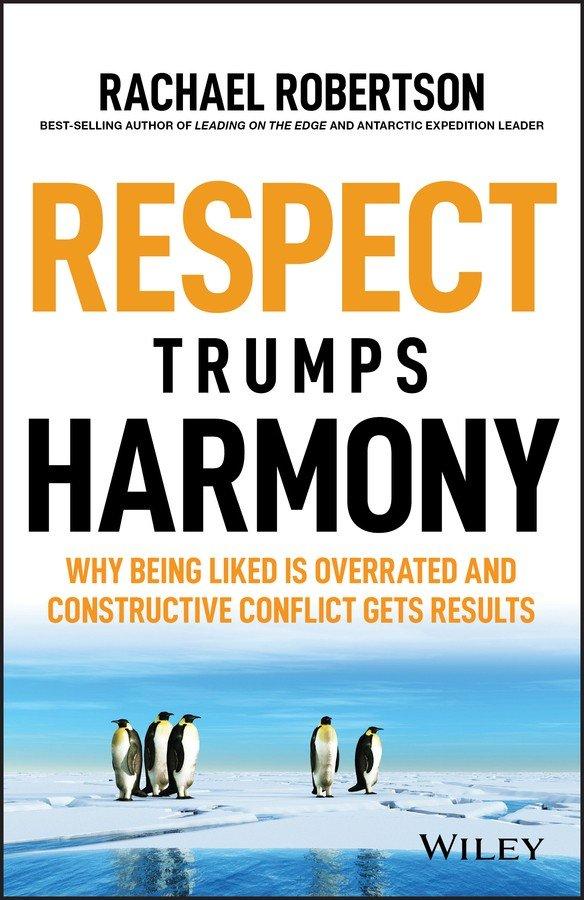 Respect Trumps Harmony