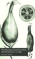 The Elements of materia medica and therapeutics v 2  1854 PDF