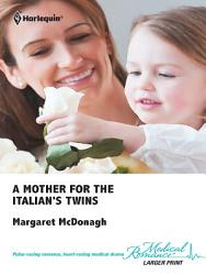 A Mother For The Italian S Twins Book PDF