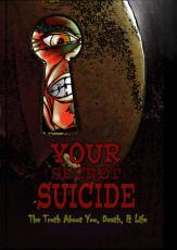 Your Secret Suicide