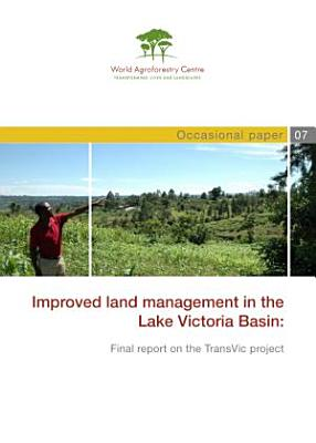 Improved Land Management in the Lake Victoria Basin PDF