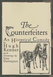 The Counterfeiters: An Historical Comedy