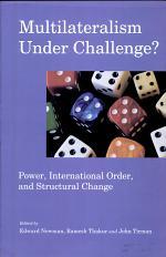 Multilateralism Under Challenge: Power, International Order, And Structural Change