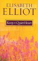 Keep a Quiet Heart Book