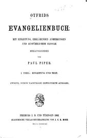 Otfrids Evangelienbuch: Einleitung und Text