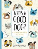 Who s a Good Dog