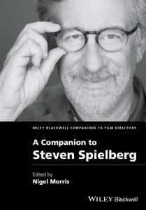 A Companion to Steven Spielberg Book